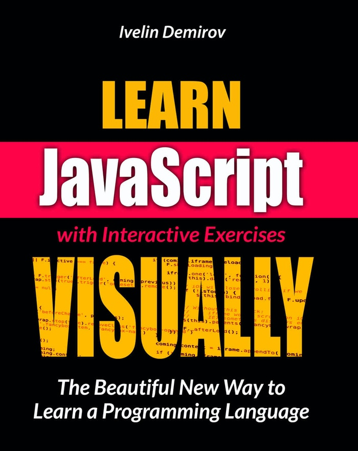It's a beautifully illustrated JavaScript programming book that teaches the fundamentals through Metaphors, Analogies and Easy Step-by-Step Exercises