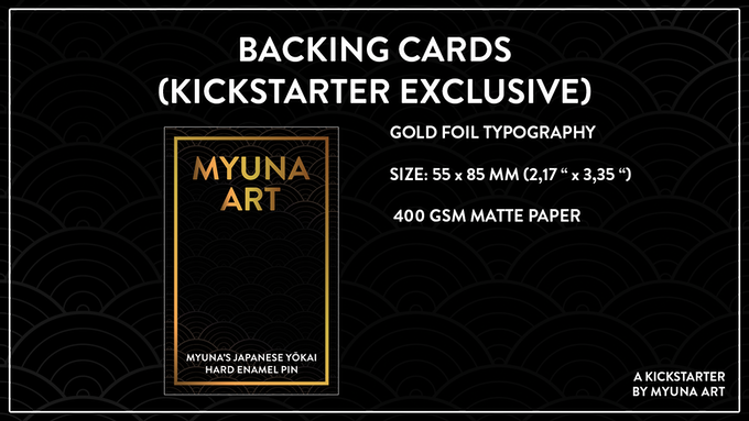Every pin will get a Kickstarter-exclusive backing card