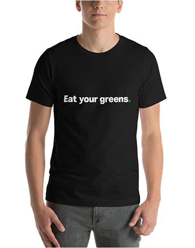 """Kitchen Toke """"Eat Your Greens"""" tee"""