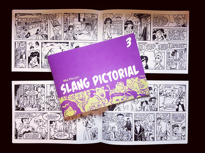 The last issue of SLANG PICTORIAL which funded on Kickstarter in LESS THAN 12 HOURS!