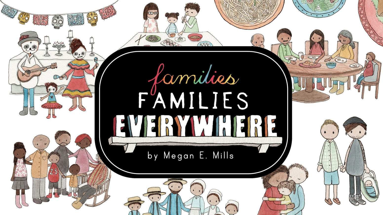 An illustrated picture book about families of all kinds! With a focus on embracing diversity and touching on a variety of topics.