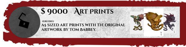 Applies to reward levels including full-body dragon miniatures. Includes an art print (a5 format) with the original artwork from Tom Babbey! You can frame it or just keep it as reference for painting your dragon.