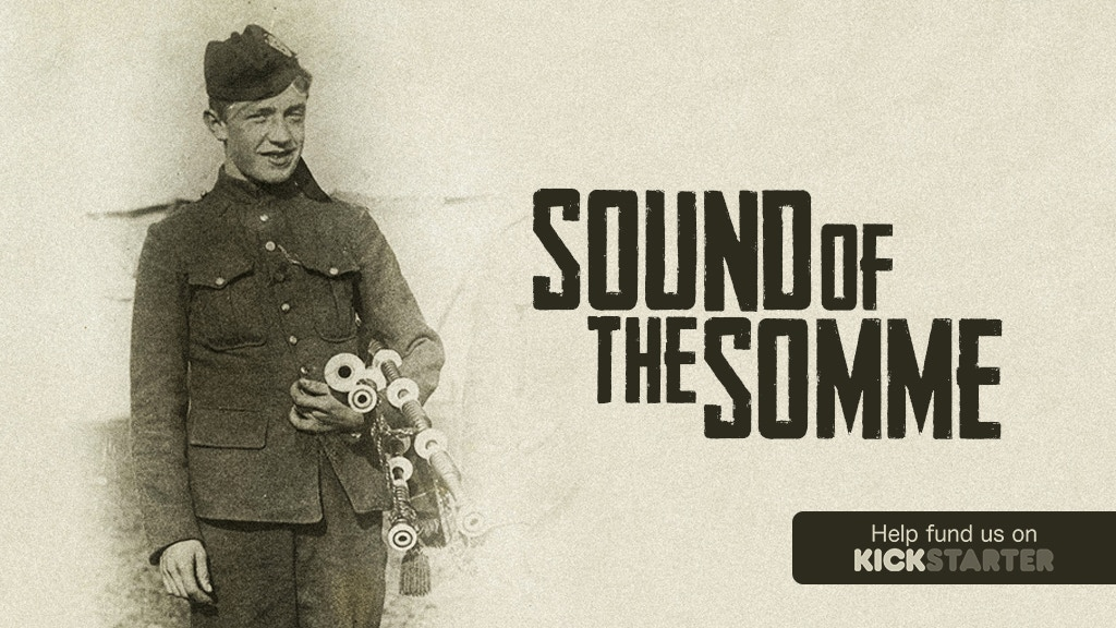 Sound of the Somme: a WWI Short Film project video thumbnail