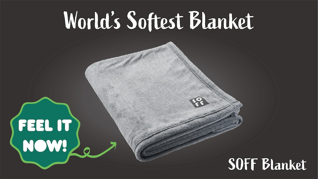 SOFF Blanket - World's SOFTEST Blanket project video thumbnail