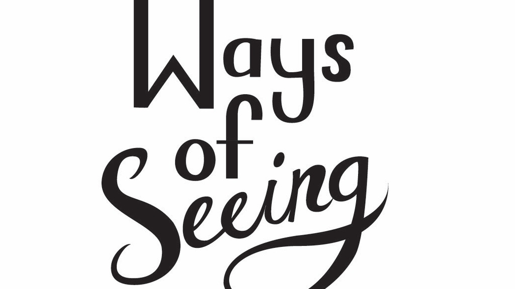 Ways of Seeing project video thumbnail
