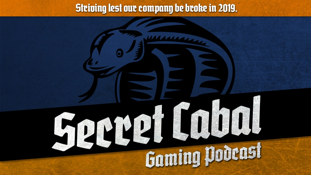The Secret Cabal Gaming Podcast 2019 Tabletop Media Bonanza project video thumbnail