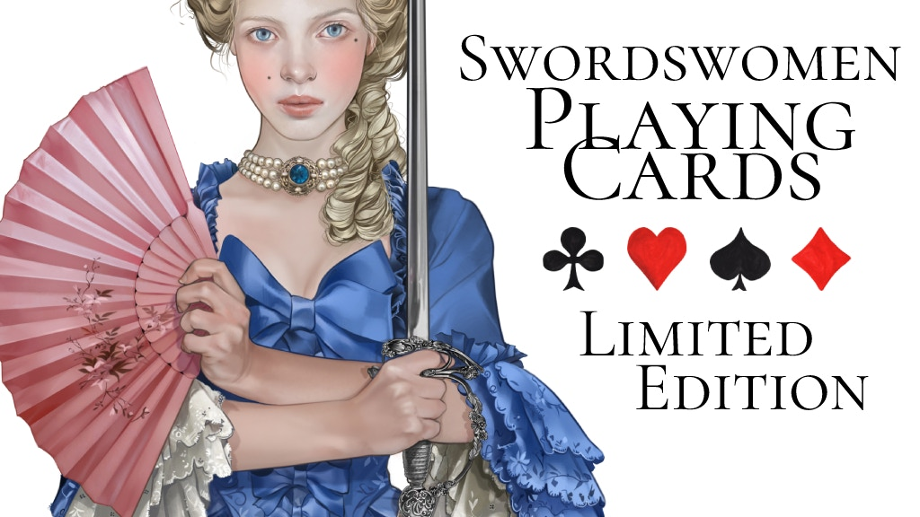 Swordswomen Playing Cards - Limited Edition project video thumbnail