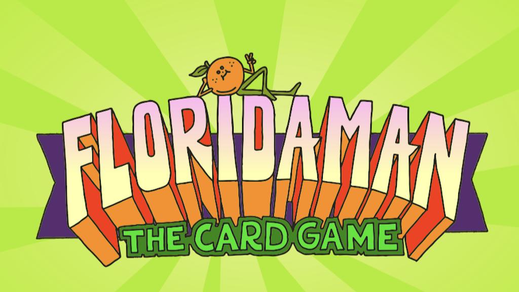 FLORIDA MAN Card Game project video thumbnail