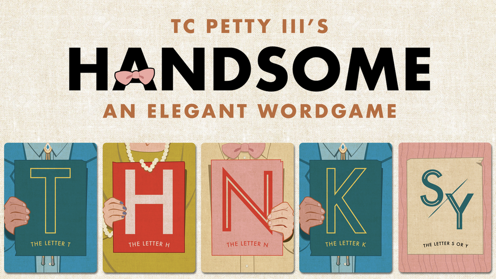 Handsome - An elegant wordgame by TC Petty III project video thumbnail