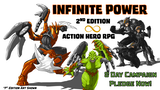 Click here to view Infinite Power: 2nd Edition Role Playing Game