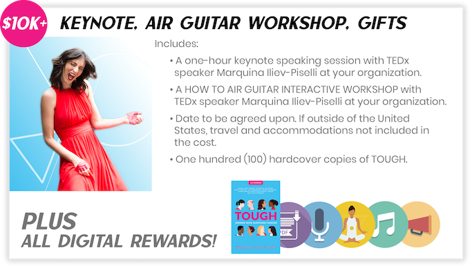 "Pledge $10,000 or more and select the ""Keynote + Air Guitar Workshop Package"" to receive the items above."