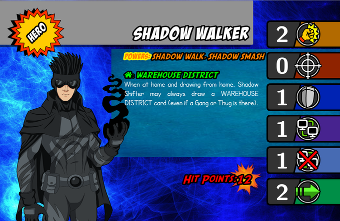 Shadow Walker!  Exclusive Content only for Kickstarter Backers!
