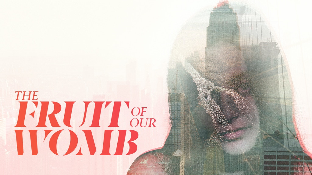 The Fruit of Our Womb, a feature film by Marina Shron. project video thumbnail
