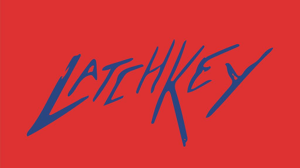 LatchKey by Christopher Hopkins — Kickstarter
