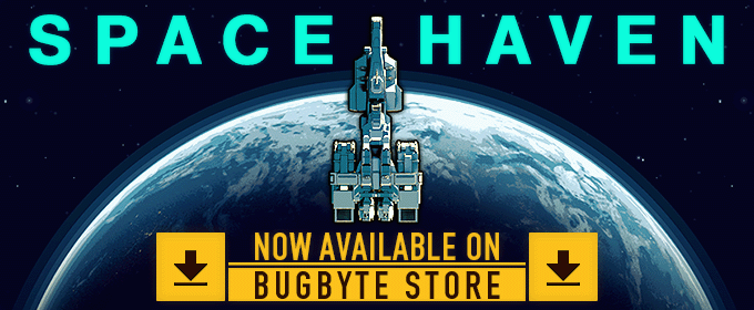 Order and Play Space Haven from the Bugbyte Store!