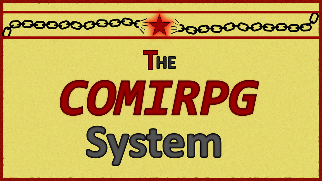 Project image for The COMIRPG System, a setting-agnostic tabletop RPG System