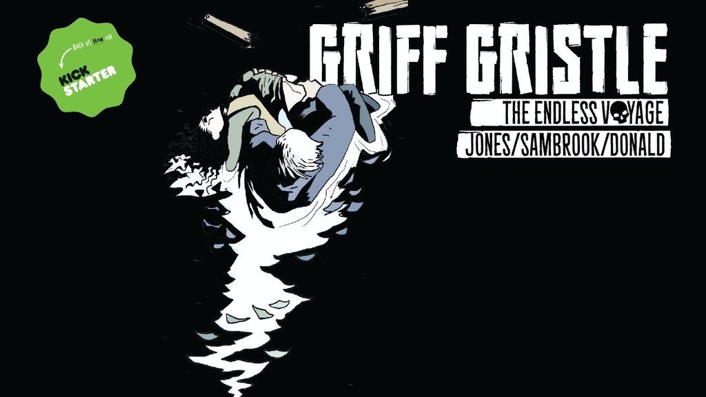 Griff Gristle: The Endless Voyage project video thumbnail