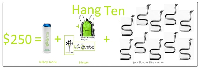 10 x Elevate Bike Hanger, Tallboy Koozie FREE, & Stickers & Drawstring backpack. US & Canada Shipping is $25 CAD. International Shipping is based on location and VAT fees
