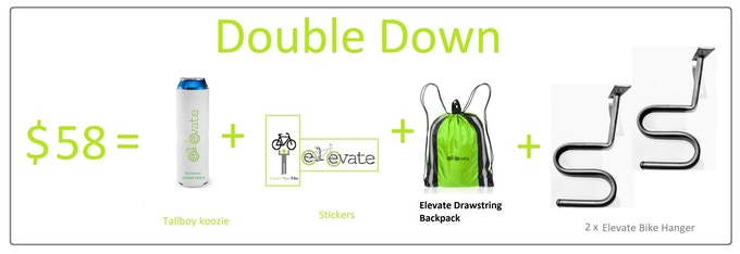 2 x Elevate Bike Hanger, Tallboy Koozie FREE, & Stickers & Drawstring backpack. US & Canada Shipping is $12 CAD. International Shipping is based on location and VAT fees.