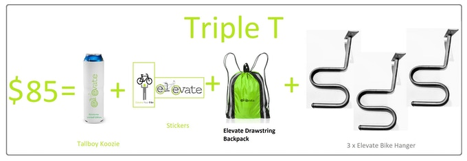 3 x Elevate Bike Hanger, Tallboy Koozie FREE, & Stickers & Drawstring backpack. US & Canada Shipping is $12 CAD. International Shipping is based on location and VAT fees.