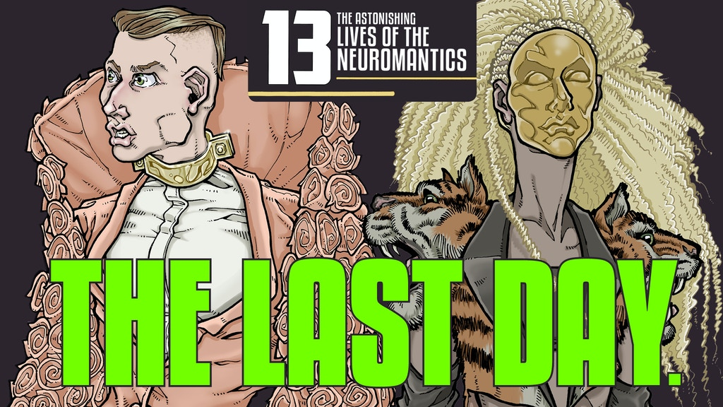 13: The Astonishing Lives of the Neuromantics project video thumbnail