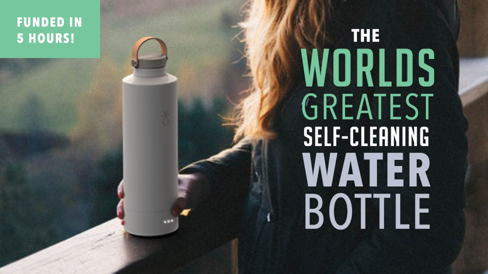 A reusable water bottle that harnesses the power of digital UV-C light to kill 99.999% of bacteria in your water and bottle.