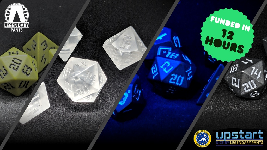 Final Upstart: Polyhedral Dice from Legendary Pants project video thumbnail