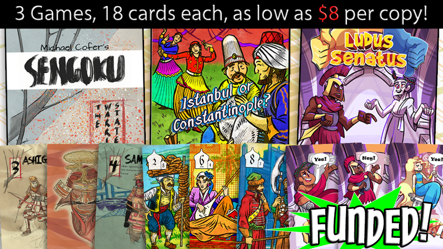 3 pocket sized games, just 18 cards each! Sengoku: The Warring States, Istanbul or Constantinople, and Ludus Senatus!