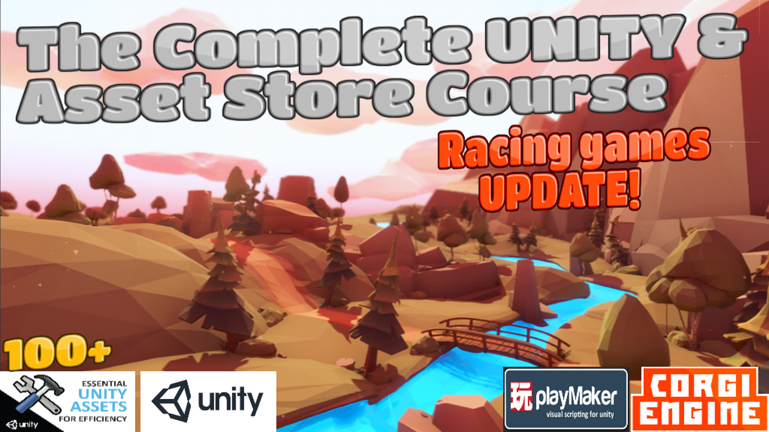 The Complete UNITY & Asset Store Game Dev Course + Racing by