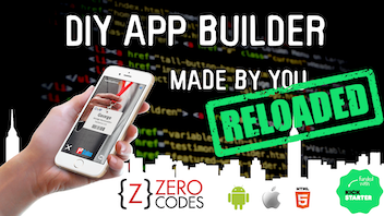 Zero Code Apps Reloaded - DIY app builder, apps made by you!
