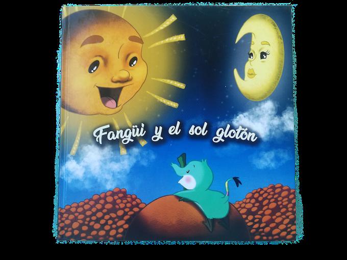 """Portada del cuento"""" Fangüi y el Sol Glotón"""""""