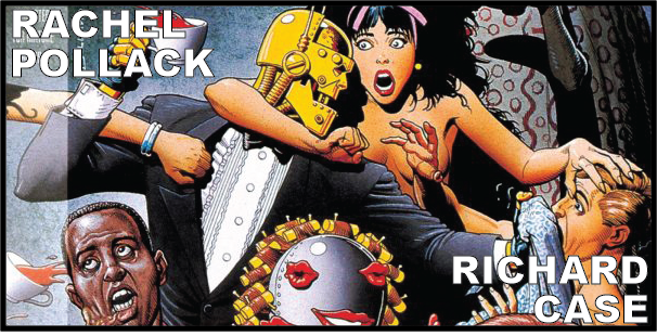Rachel Pollack and Richard Case (Doom Patrol)