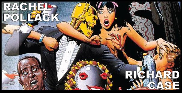 Rachel Pollack and Richard Case (Doom Patrol)