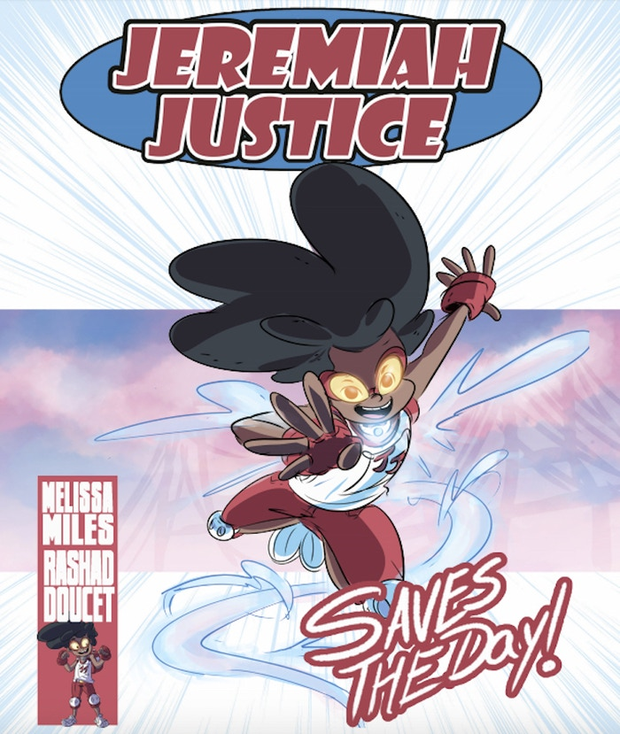 Jeremiah Justice isn't your average superhero. His tracheostomy becomes the source of his super power, the Super Tornado Blaster!