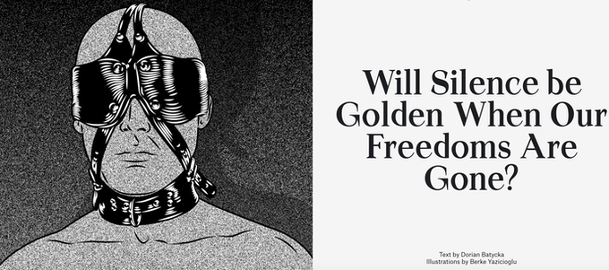 Will Silence be Golden When Our Freedoms Are Gone? by Dorian Batycka