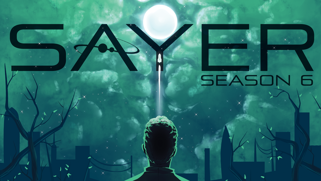 SAYER - Season 6 of the Narrative Science Fiction Podcast project video thumbnail