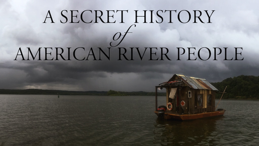 A Secret History Ohio River Expedition project video thumbnail