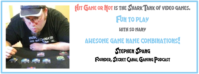 """""""Hit Game or Not is the Shark Tank of Video Games"""""""