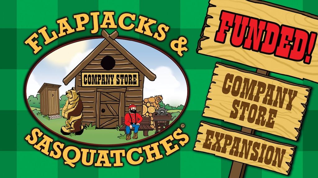 Flapjacks & Sasquatches: Company Store project video thumbnail