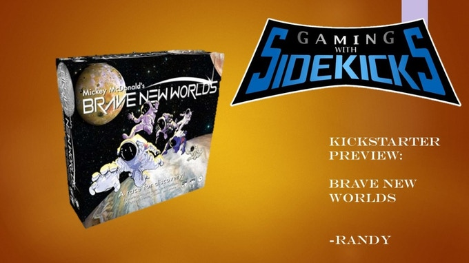 Click the image above for Gaming With Sidekicks' written review of Brave New Worlds.