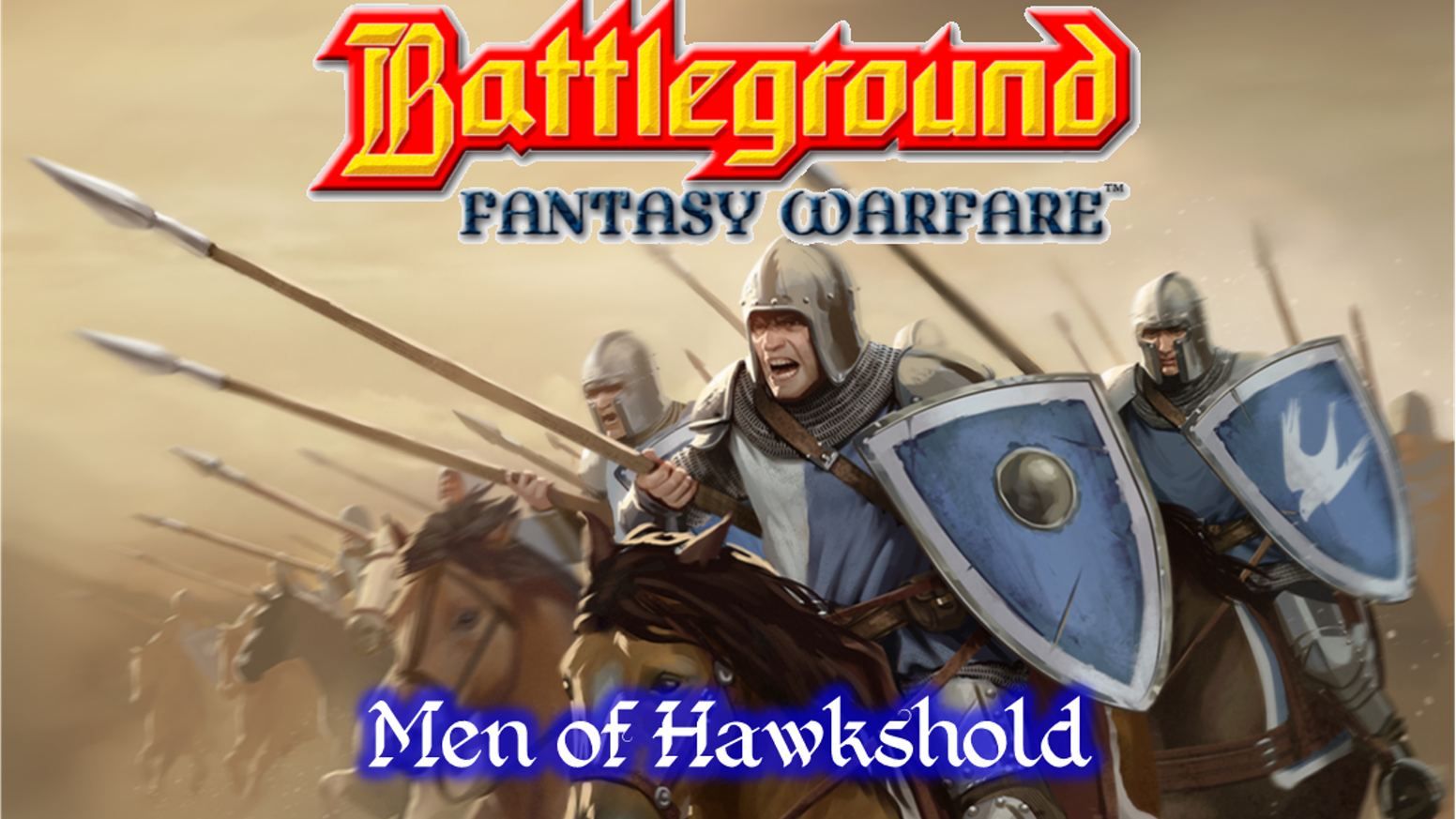 A reprint of The Men of Hawkshold, Battleground Fantasy Warfare's first faction. Featuring all new artwork and updated rules.