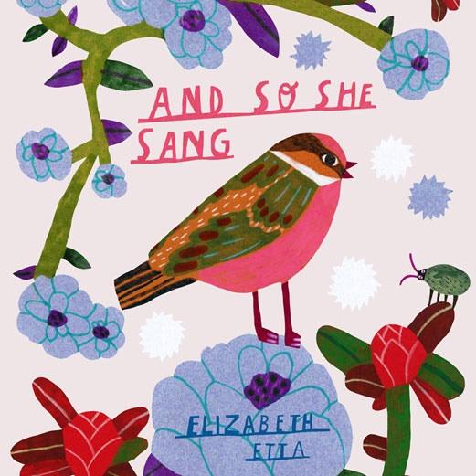 """And So She Sang"" by Elizabeth Etta"