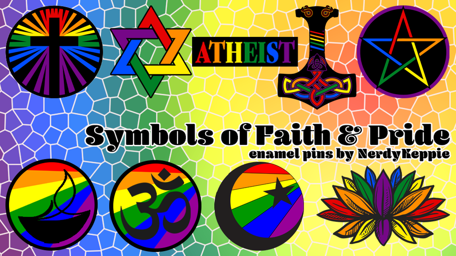 A series of enamel pins combining symbols of faith and pride flags.