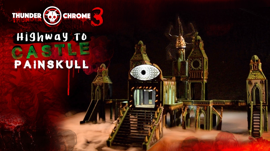 Thunder Chrome 3: Highway to Castle Painskull project video thumbnail