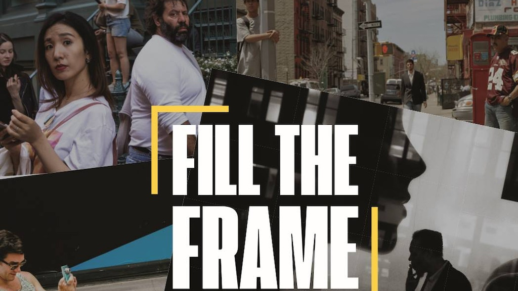 Fill The Frame - A New Street Photography Documentary project video thumbnail