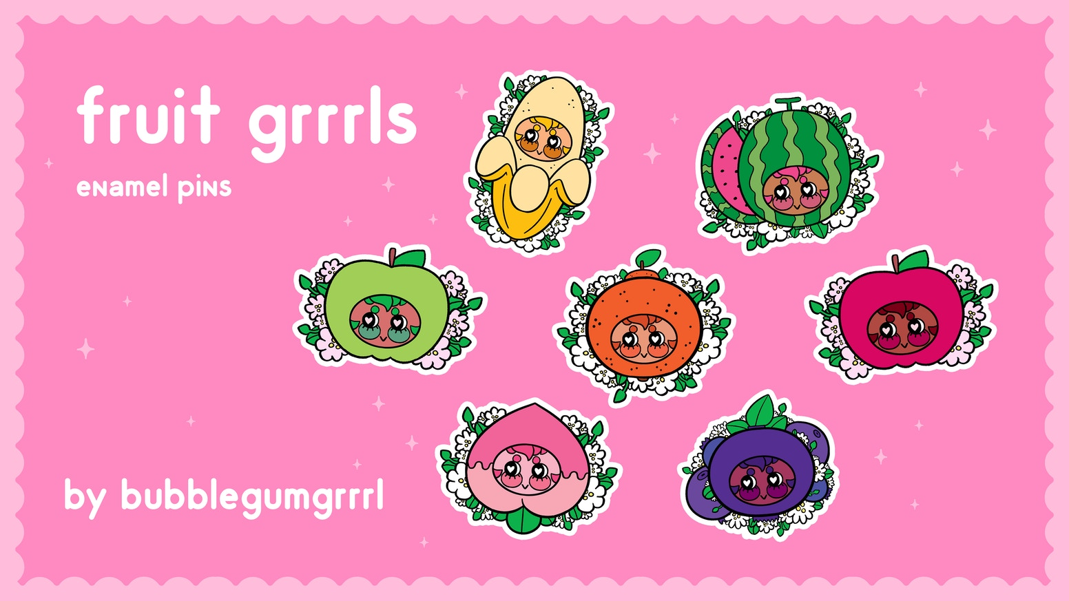 An enamel pin collection of cutesy fruit grrrls!
