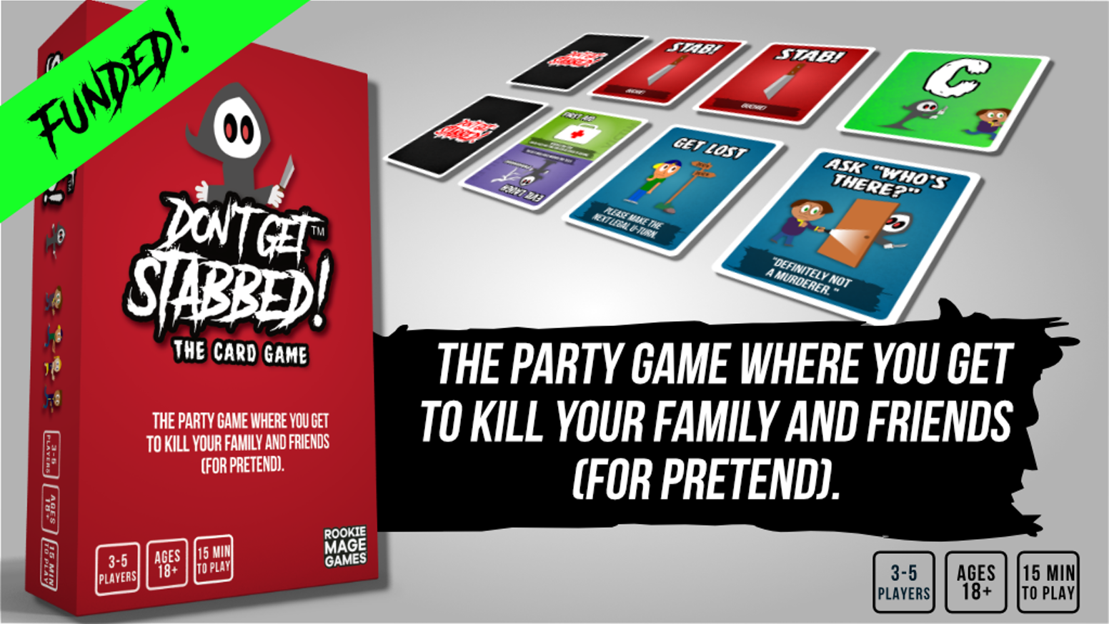 The party game where you get to kill your family and friends (for pretend).