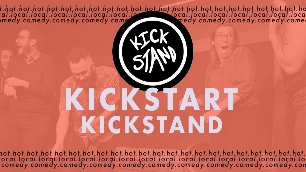 Kickstart Kickstand Comedy project video thumbnail