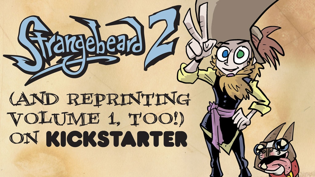 Strangebeard 2: Electric Bugaboo (and Reprinting Vol 1, Too) project video thumbnail