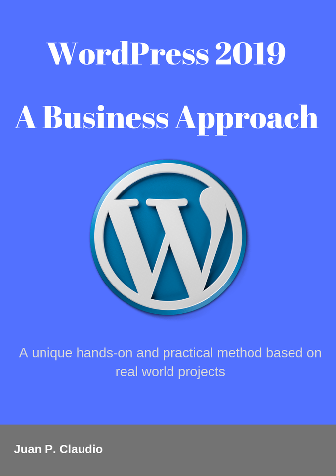 WordPress 2019: A Business Approach [ebook]